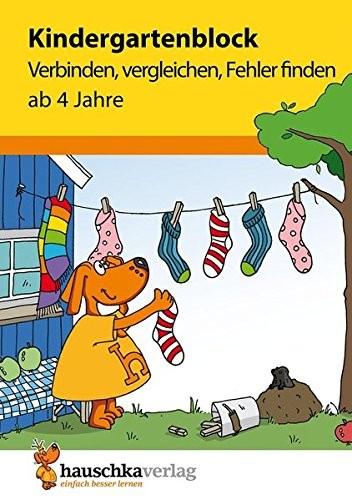 KINDERGARTENBLOCK AB 4 J. - VERBINDEN, VERGLEICHEN, FEHLER FINDEN