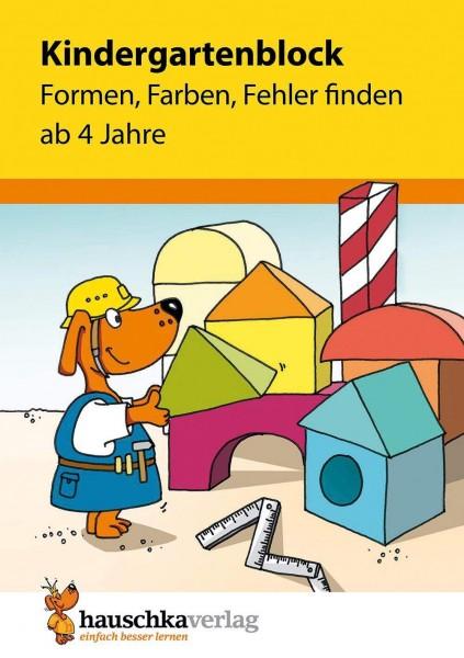 KINDERGARTENBLOCK AB 4 J. - FORMEN, FARBEN, FEHLER FINDEN