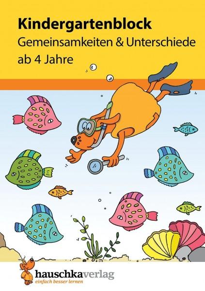 KINDERGARTENBLOCK AB 4 J. - GEMEINSAMKEITEN & UNTERSCHIEDE